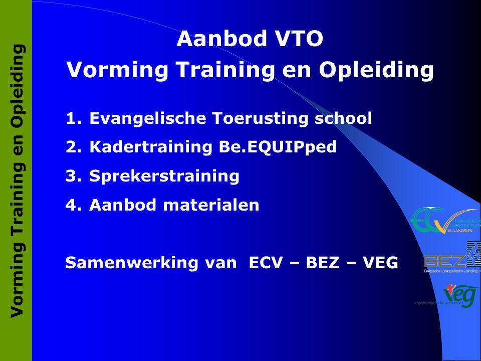 Vorming Training en Opleiding Vorming Training en Opleiding