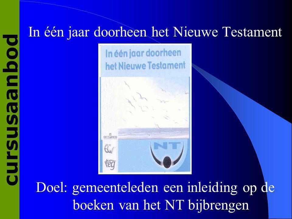 cursusaanbod In één jaar doorheen het Nieuwe Testament