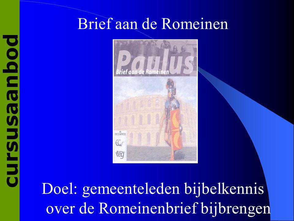 Doel: gemeenteleden bijbelkennis over de Romeinenbrief bijbrengen