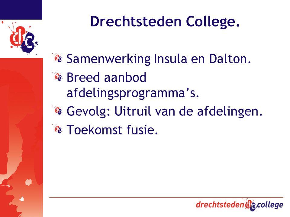 Drechtsteden College. Samenwerking Insula en Dalton.