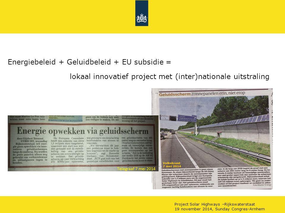 Energiebeleid + Geluidbeleid + EU subsidie = lokaal innovatief project met (inter)nationale uitstraling