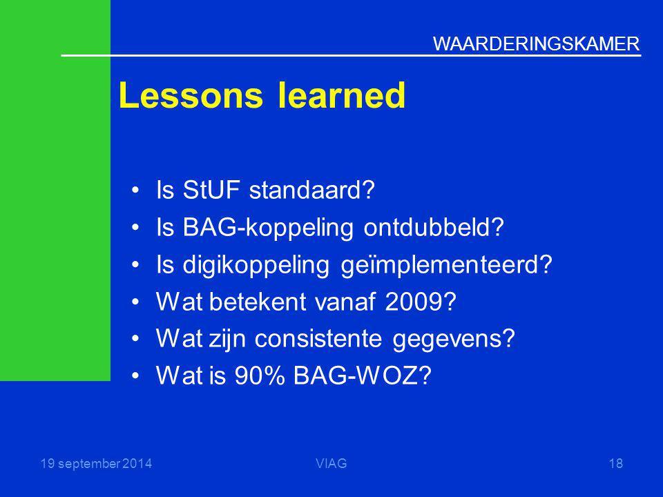 Lessons learned Is StUF standaard Is BAG-koppeling ontdubbeld
