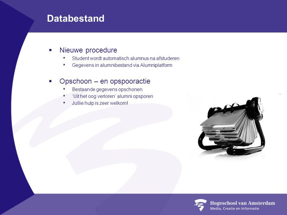 Databestand Nieuwe procedure Opschoon – en opspooractie