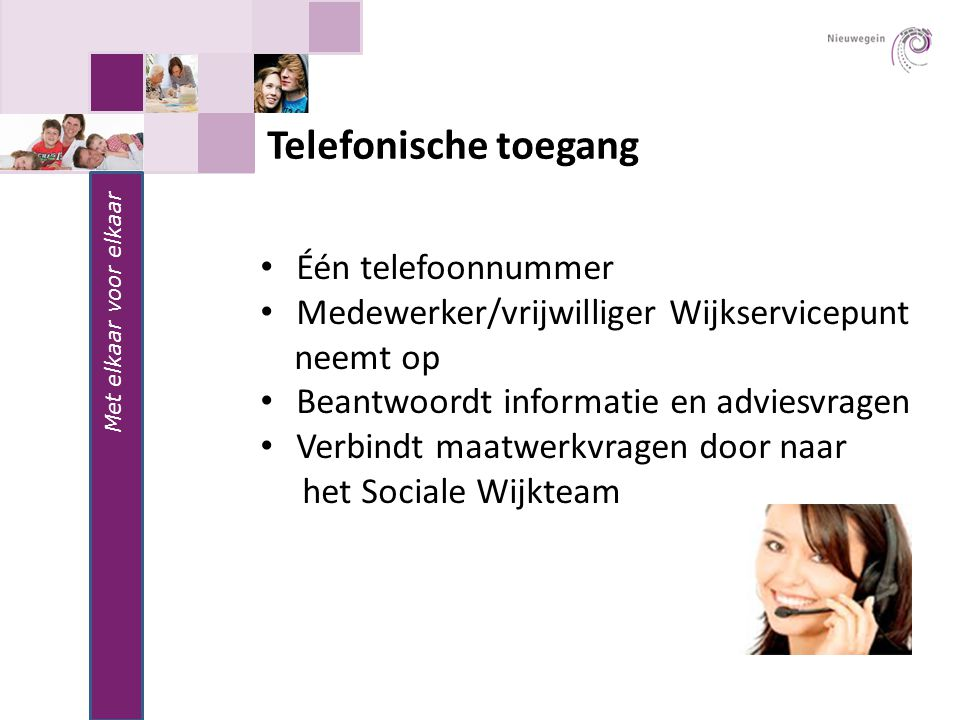 Telefonische toegang Één telefoonnummer