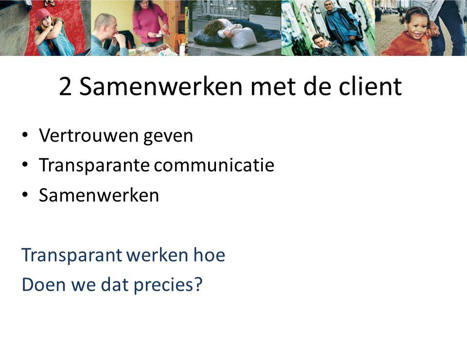 2 Samenwerken met de client