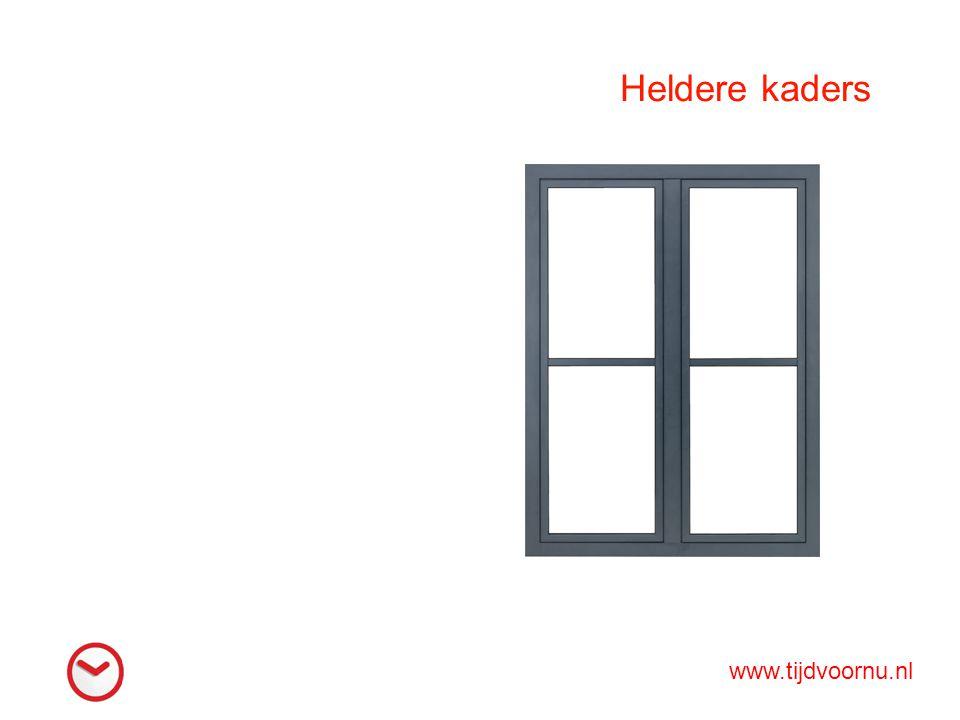 Heldere kaders www.tijdvoornu.nl