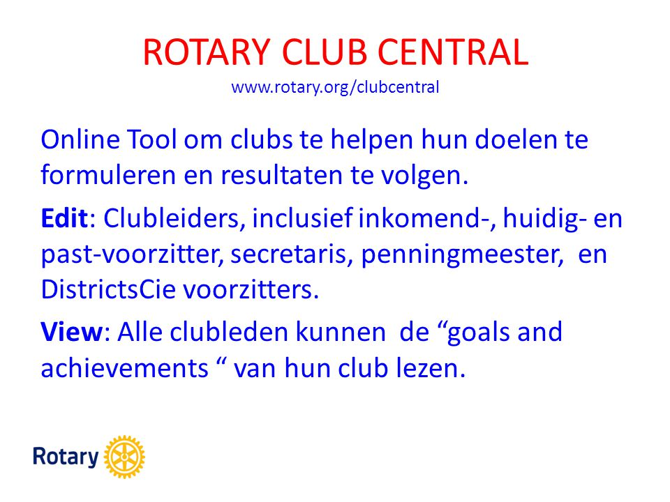 ROTARY CLUB CENTRAL www.rotary.org/clubcentral