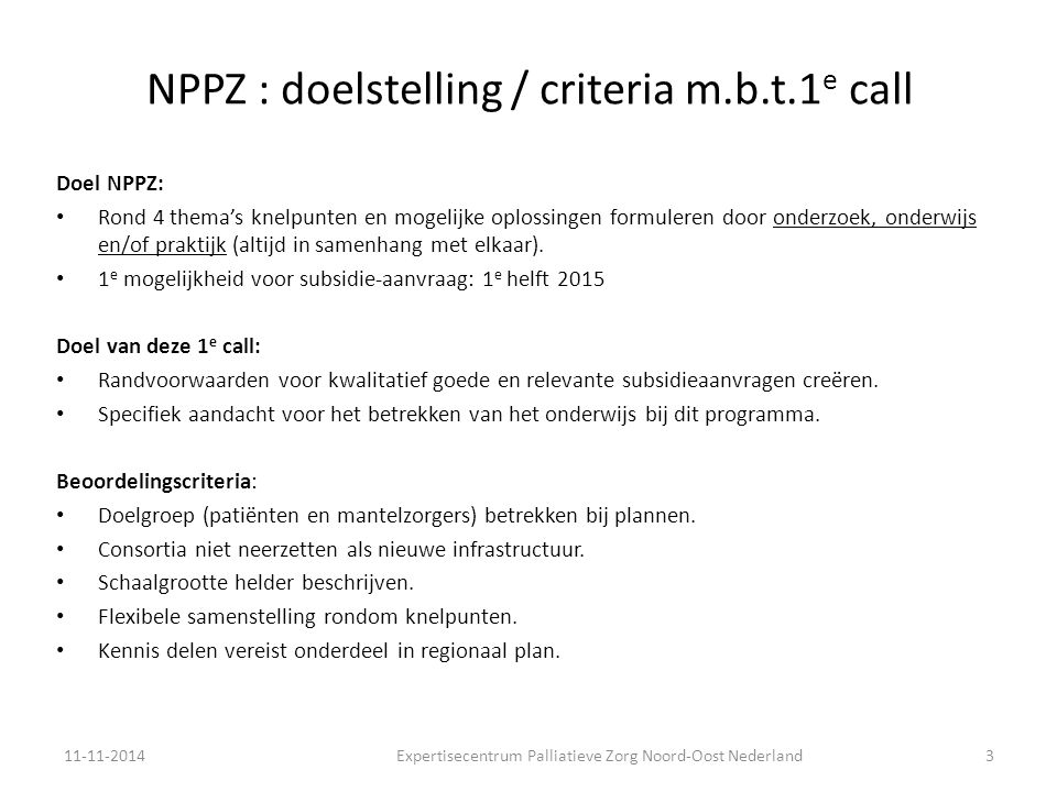 NPPZ : doelstelling / criteria m.b.t.1e call