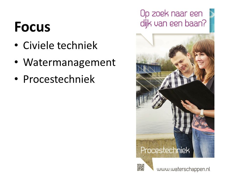 Focus Civiele techniek Watermanagement Procestechniek