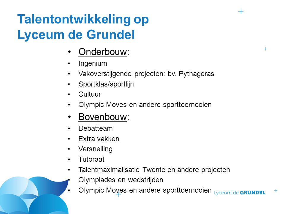 Talentontwikkeling op Lyceum de Grundel