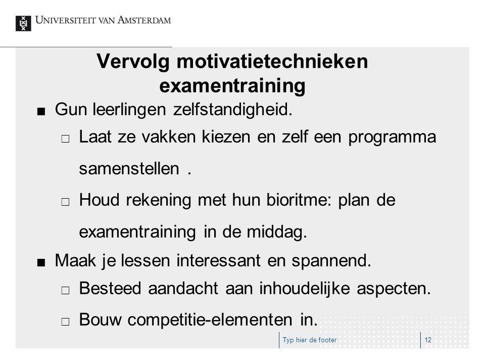 Vervolg motivatietechnieken examentraining