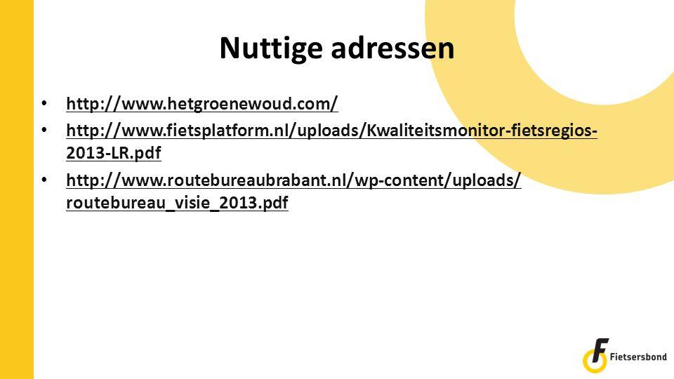 Nuttige adressen http://www.hetgroenewoud.com/