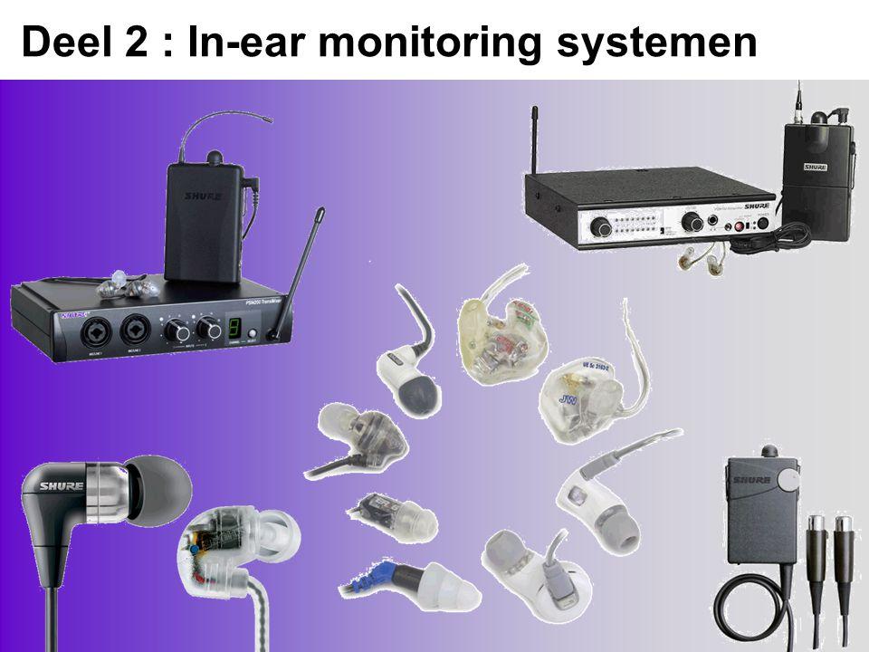 Deel 2 : In-ear monitoring systemen