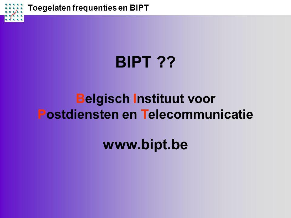 Toegelaten frequenties en BIPT