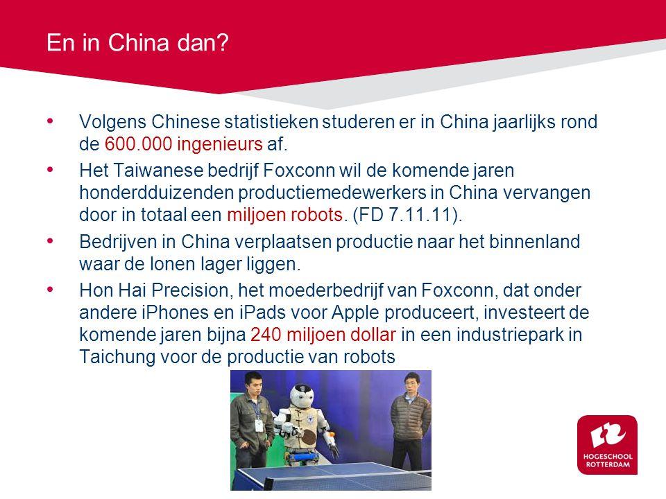 En in China dan Volgens Chinese statistieken studeren er in China jaarlijks rond de 600.000 ingenieurs af.