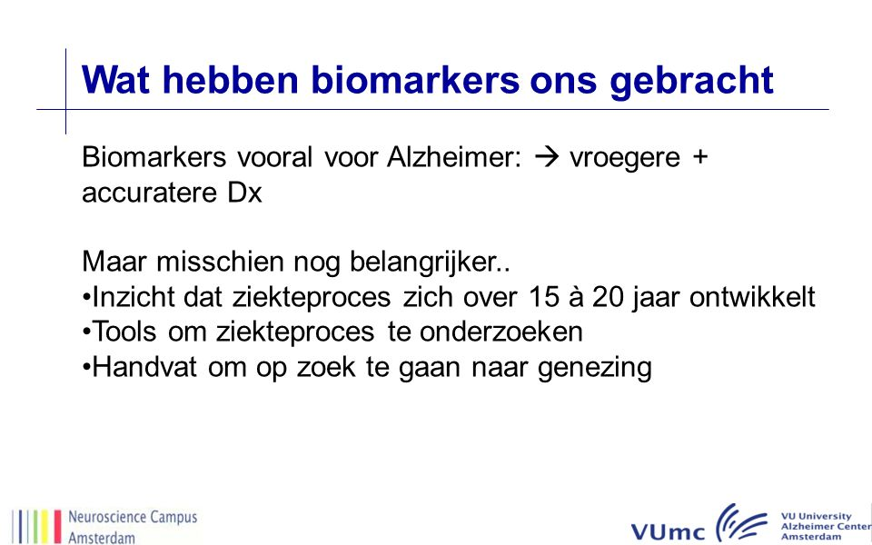 Wat hebben biomarkers ons gebracht