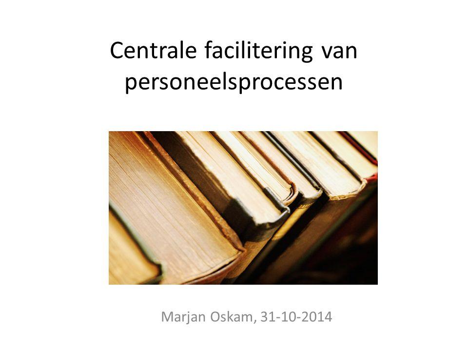 Centrale facilitering van personeelsprocessen