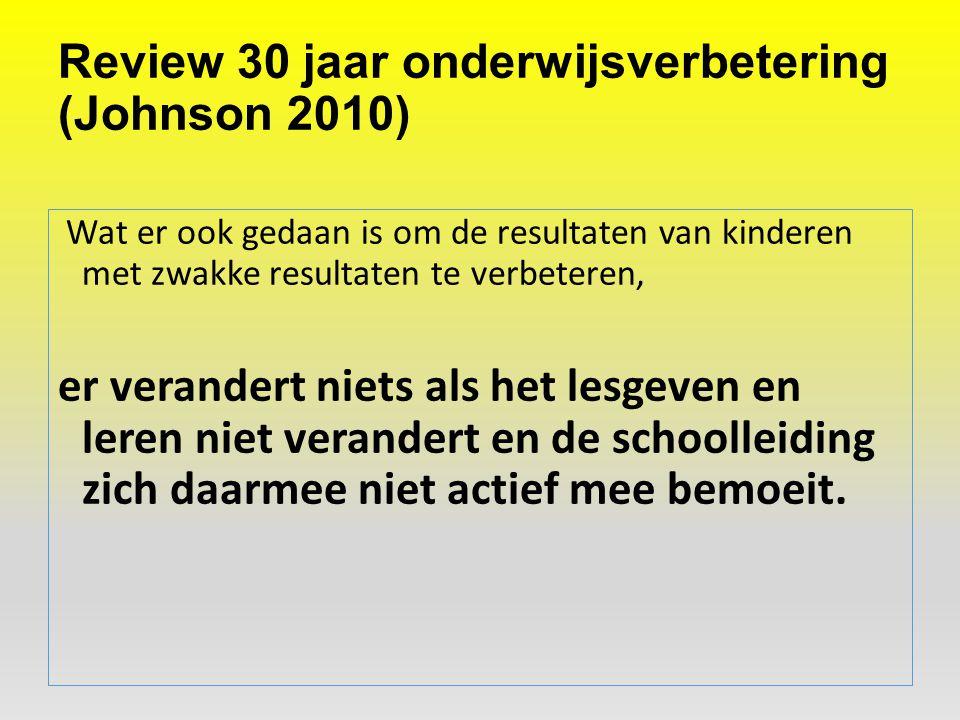 Review 30 jaar onderwijsverbetering (Johnson 2010)