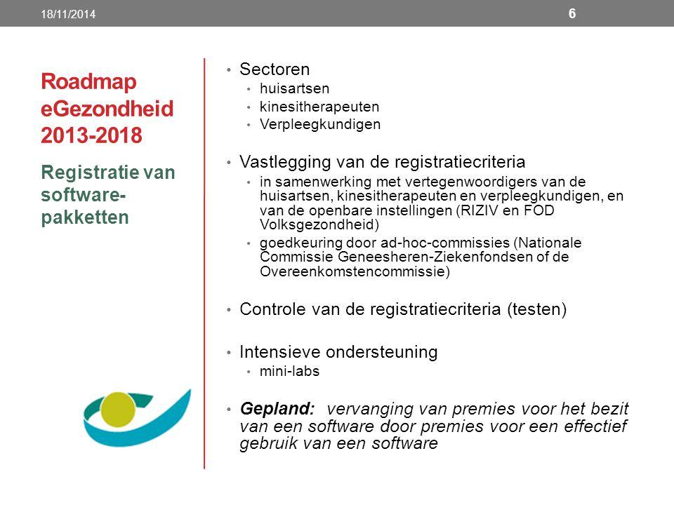 Roadmap eGezondheid 2013-2018 Registratie van software-pakketten