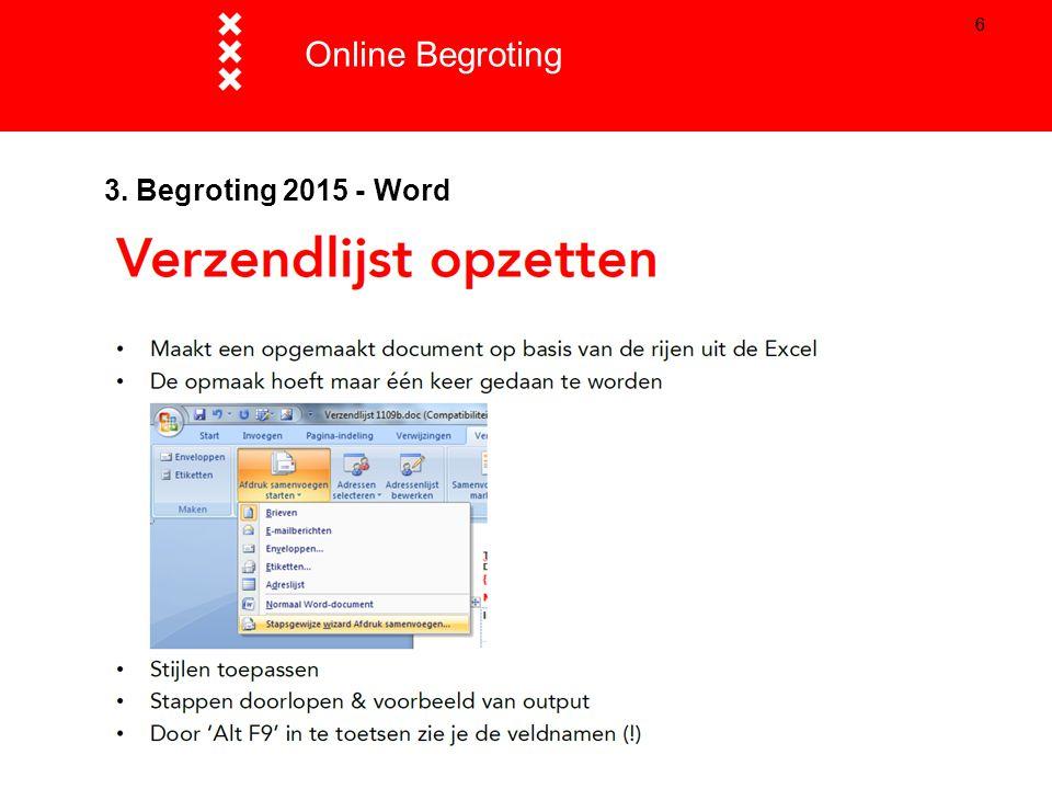 Online Begroting Titel presentatie 3. Begroting 2015 - Word