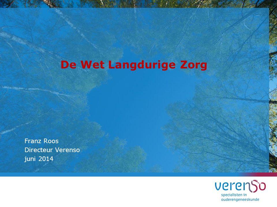 De Wet Langdurige Zorg Franz Roos Directeur Verenso juni 2014