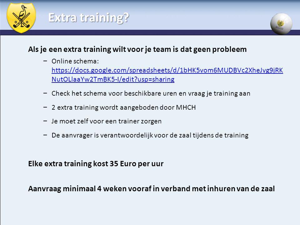 Extra training Als je een extra training wilt voor je team is dat geen probleem.
