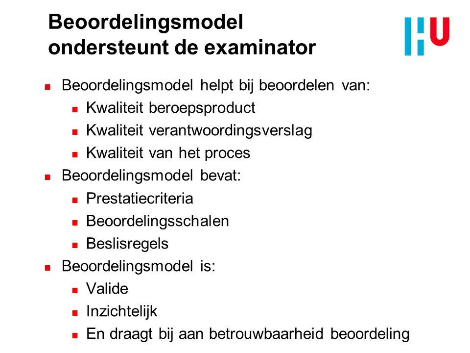 Beoordelingsmodel ondersteunt de examinator