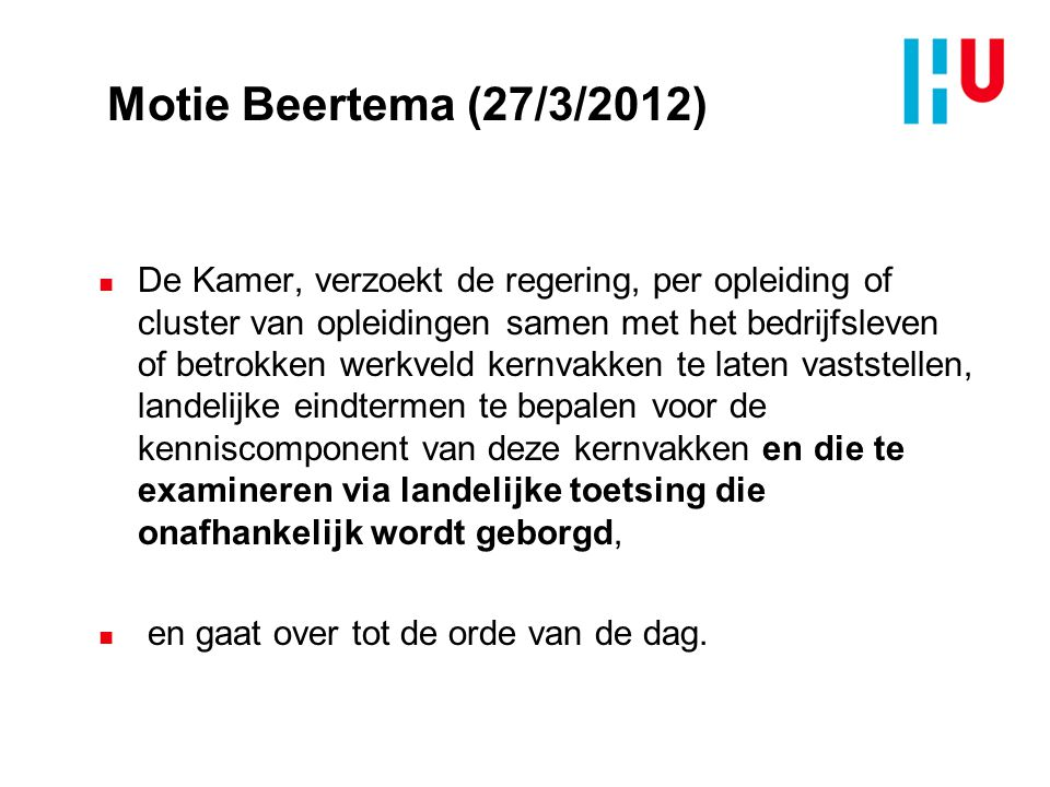 xxxxxxxxxxxxxxx 4/7/2017. Motie Beertema (27/3/2012)