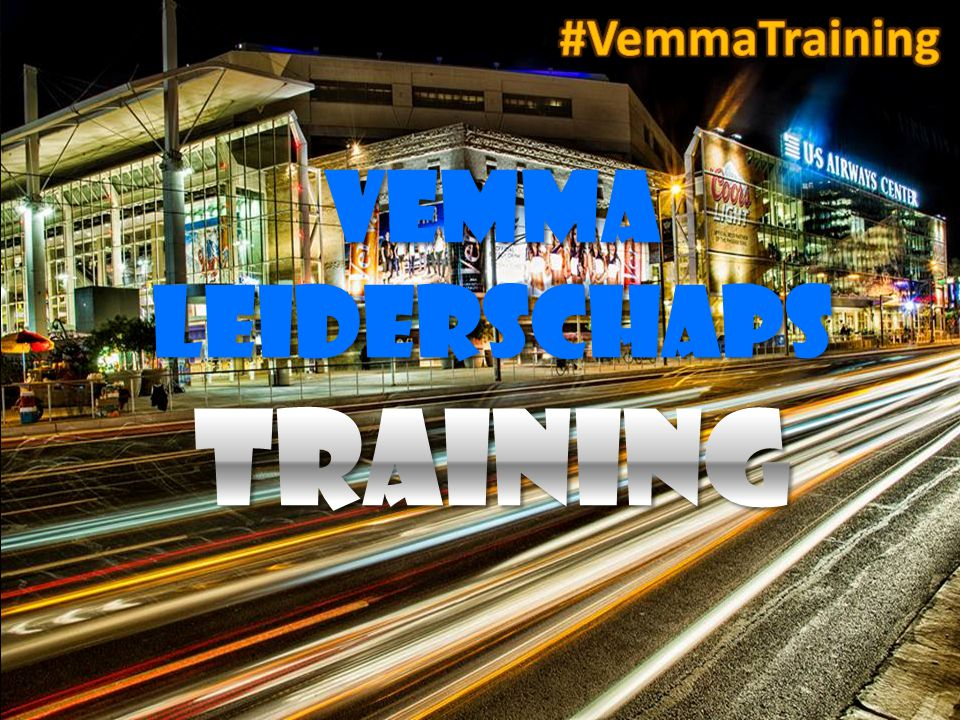 #VemmaTraining VEMMA LEIDERSCHAPS training