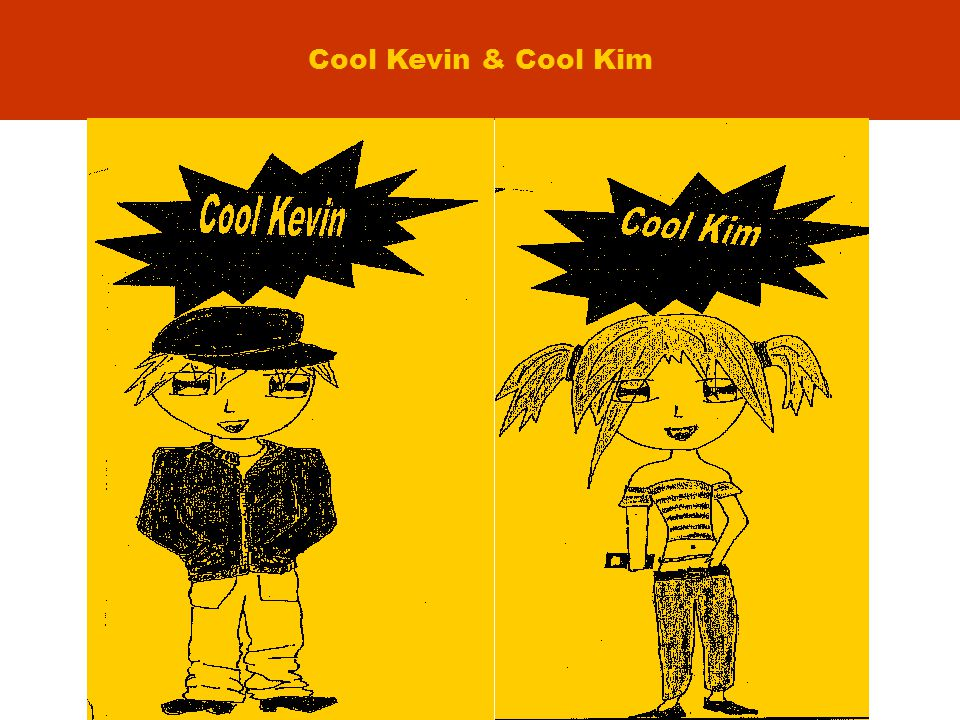 Cool Kevin & Cool Kim