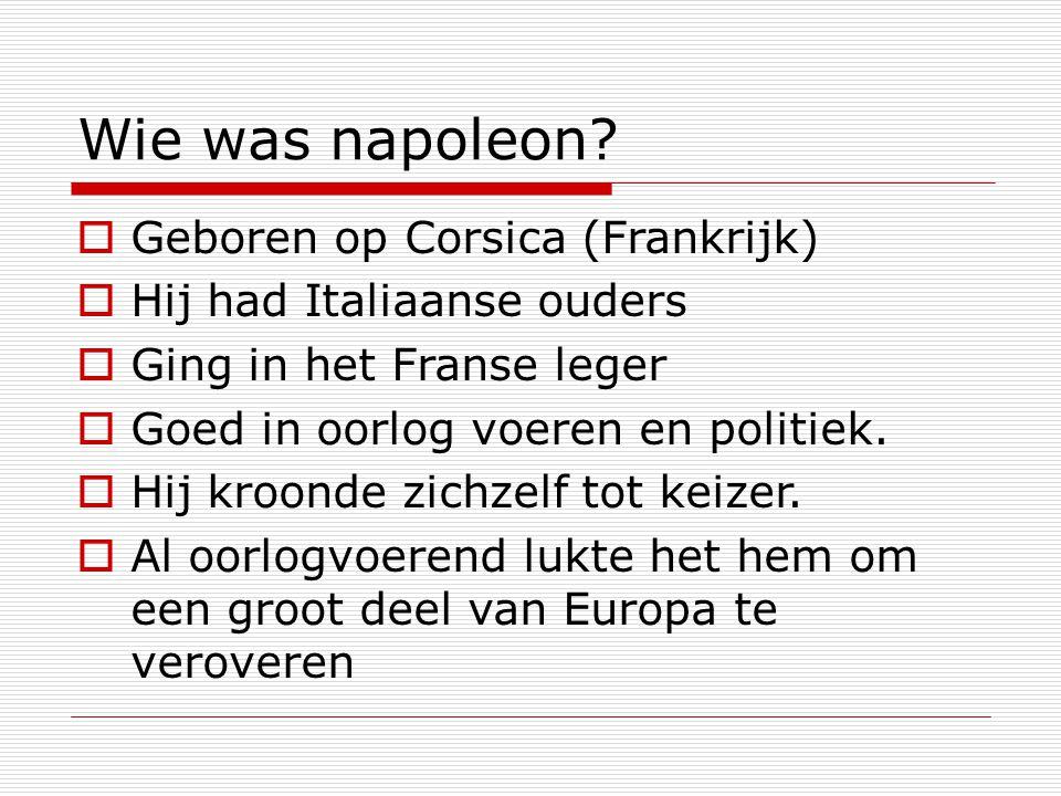 Wie was napoleon Geboren op Corsica (Frankrijk)