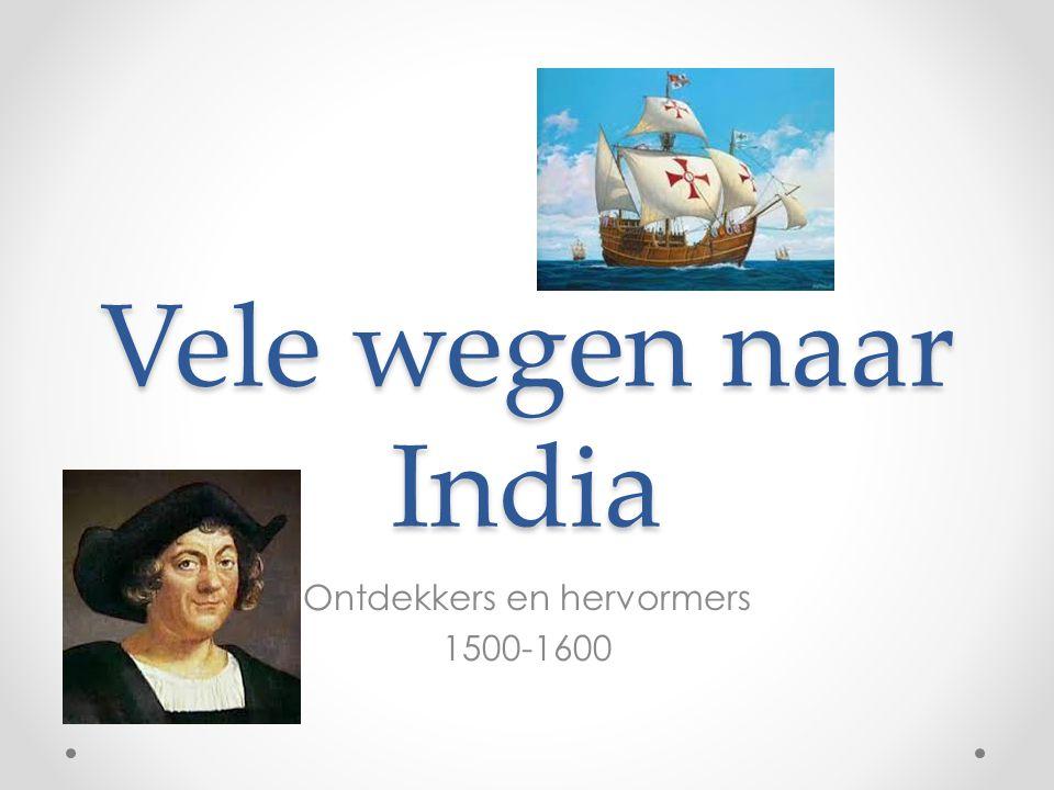 Ontdekkers en hervormers 1500-1600