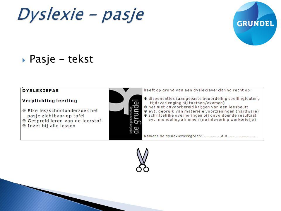 Dyslexie - pasje Pasje - tekst