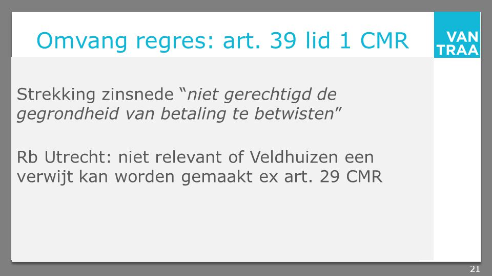 Omvang regres: art. 39 lid 1 CMR
