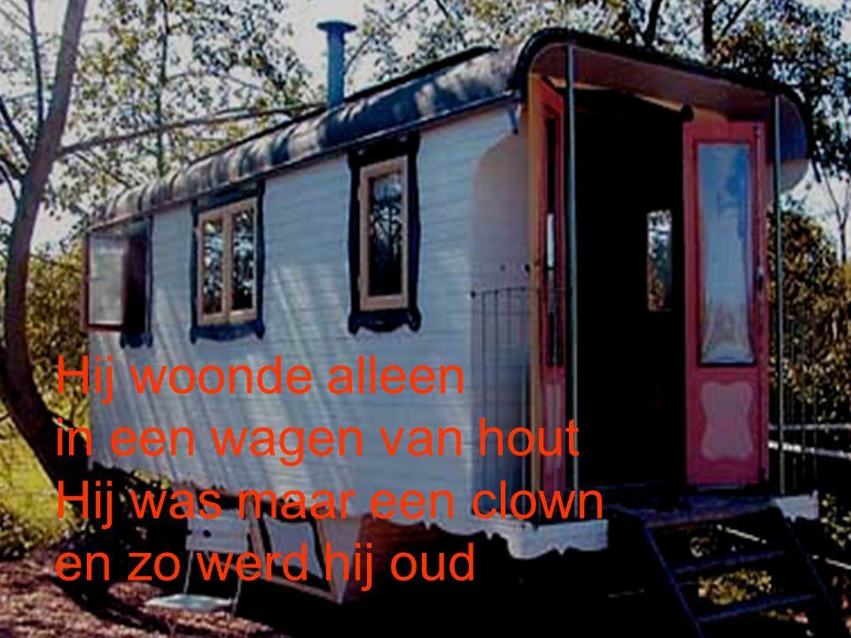 Hij woonde alleen in een wagen van hout