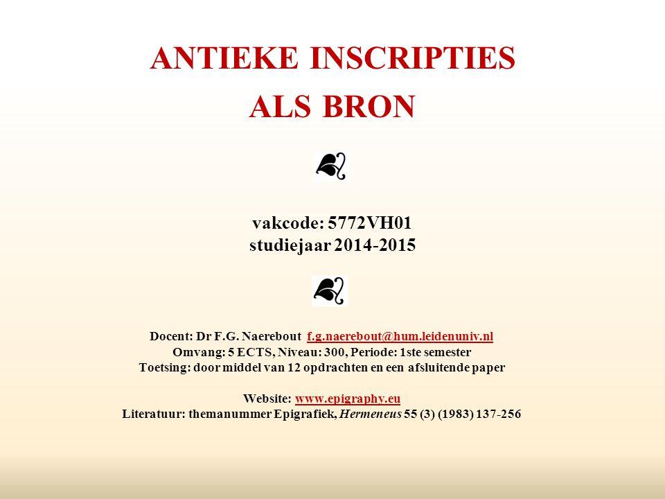antieke inscripties als bron vakcode: 5772VH01 studiejaar 2014-2015