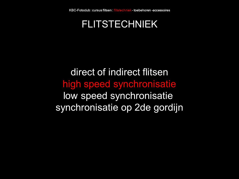 direct of indirect flitsen high speed synchronisatie