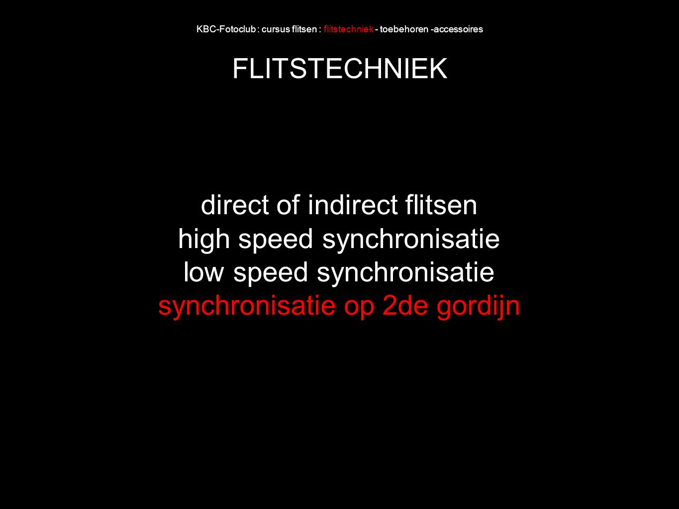 direct of indirect flitsen high speed synchronisatie