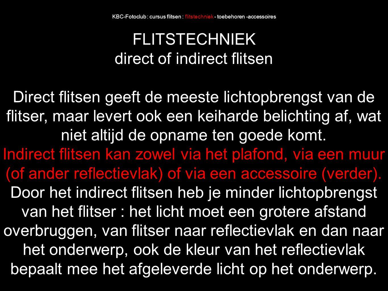 direct of indirect flitsen
