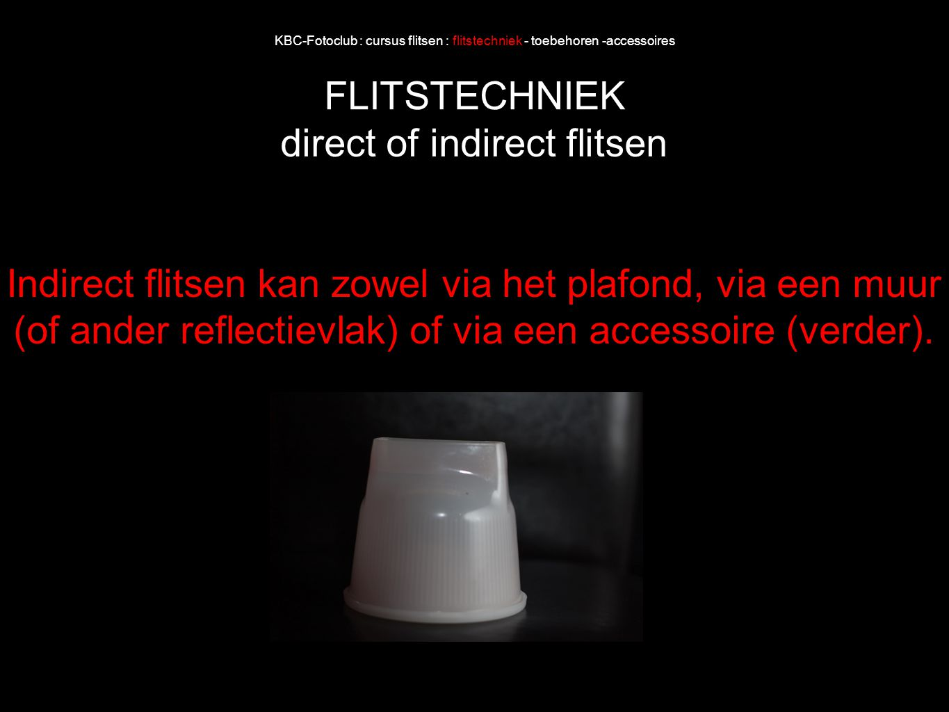 direct of indirect flitsen