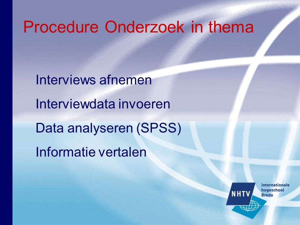 Procedure Onderzoek in thema