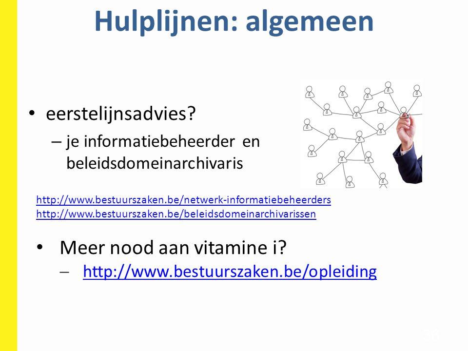 Hulplijnen: algemeen eerstelijnsadvies Meer nood aan vitamine i