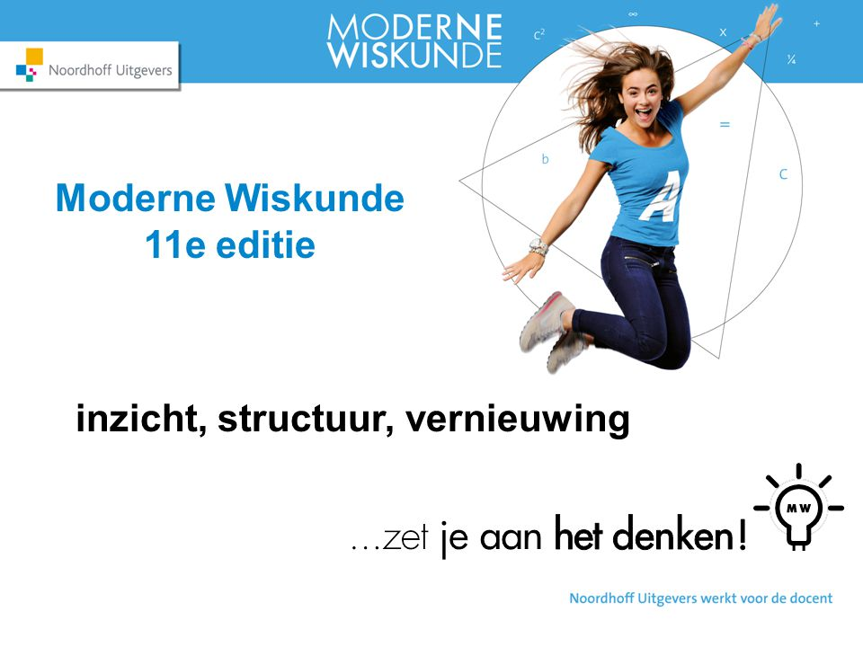 Moderne Wiskunde 11e editie inzicht, structuur, vernieuwing