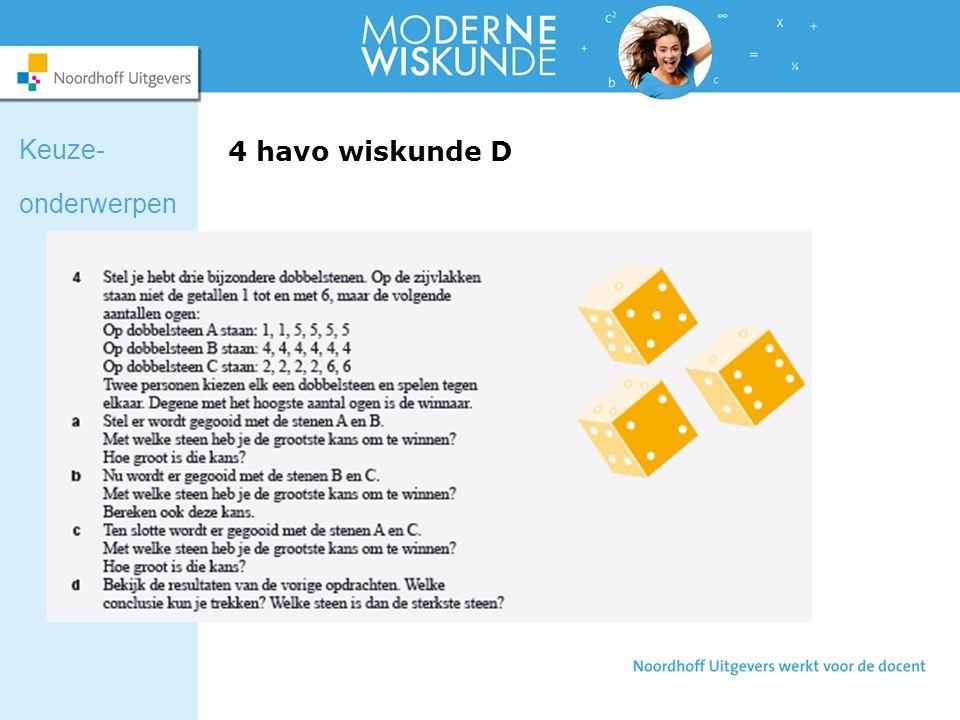 Keuze- onderwerpen 4 havo wiskunde D