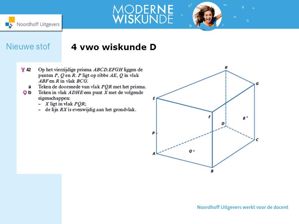 Nieuwe stof 4 vwo wiskunde D