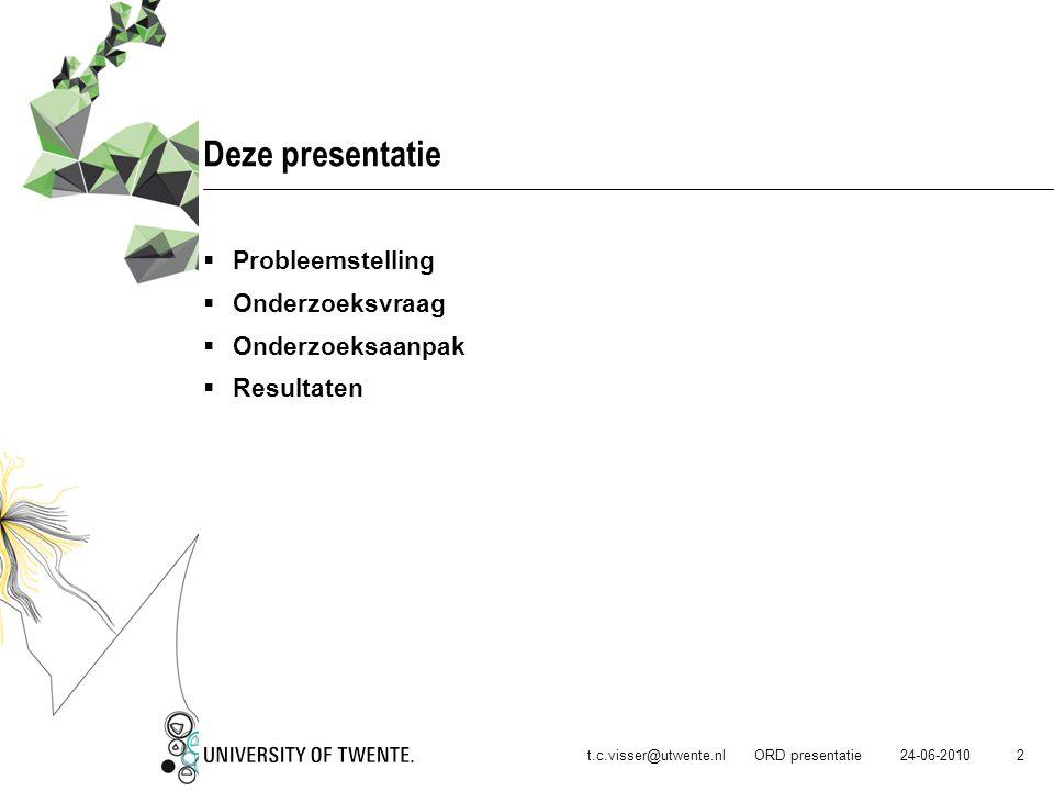 Deze presentatie Probleemstelling Onderzoeksvraag Onderzoeksaanpak