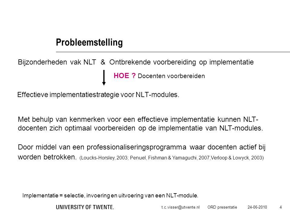 Probleemstelling Bijzonderheden vak NLT & Ontbrekende voorbereiding op implementatie. HOE Docenten voorbereiden.