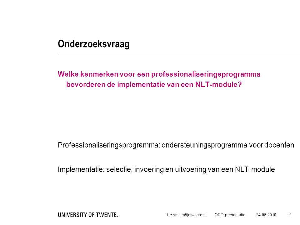 Onderzoeksvraag Welke kenmerken voor een professionaliseringsprogramma bevorderen de implementatie van een NLT-module