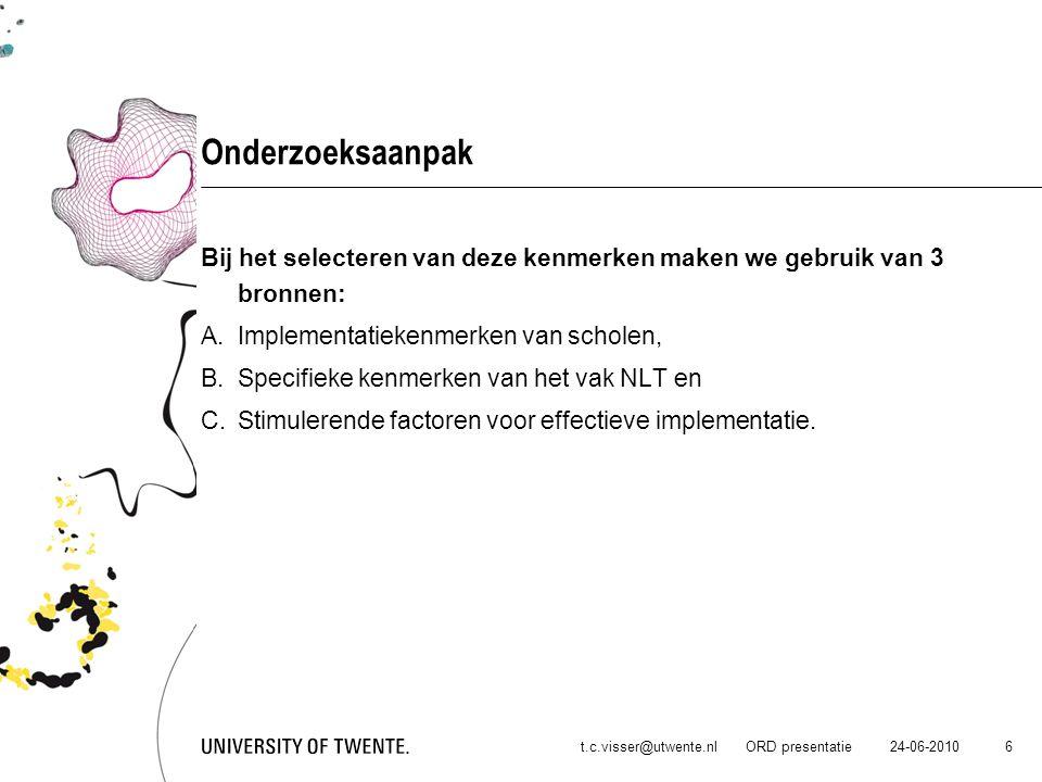 Onderzoeksaanpak Bij het selecteren van deze kenmerken maken we gebruik van 3 bronnen: Implementatiekenmerken van scholen,
