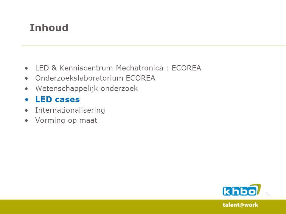 Inhoud LED cases LED & Kenniscentrum Mechatronica : ECOREA